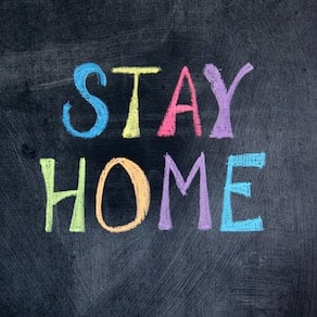 Stay Home on Chalk Board